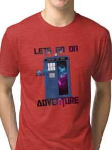 TARDIS-Let's go on an adventure #2 Tri-blend T-Shirt