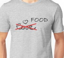 Love Food Funny T shirt Sign Junk Food Unisex T-Shirt
