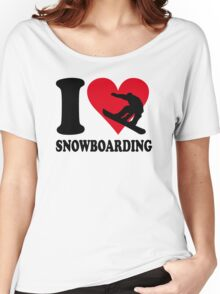 I love Snowboarding Women's Relaxed Fit T-Shirt