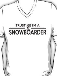 Trust me I'm a snowboarder T-Shirt