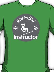 Après Ski Instructor T-Shirt