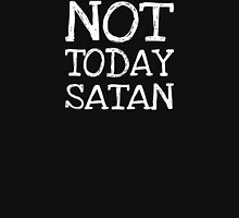 Not Today Satan - White Text Womens Fitted T-Shirt
