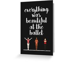"""Everything Was Beautiful At The Ballet"" - A Chorus Line Greeting Card"