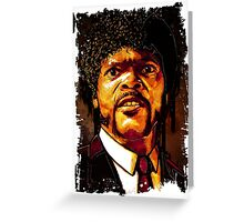 Jules Winnfield - Pulp Ficton Greeting Card