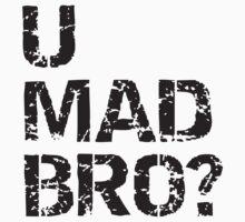 U mad bro? Kids Clothes