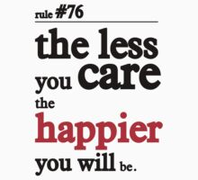 The less you care the happier you will be by nektarinchen