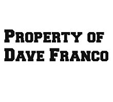 Property of Dave Franco by Whitesedge14