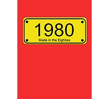 Made in the 1980s Number License Plate T-Shirt ~ Born in the Eighties Photographic Print