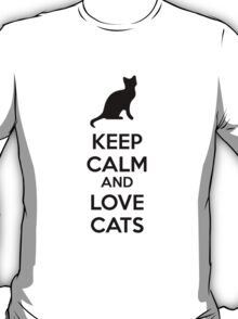 Keep calm and love cats T-Shirt