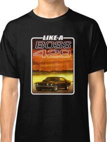 Like a Boss - Sunset Classic T-Shirt