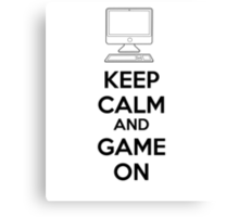 Keep calm and game on Canvas Print