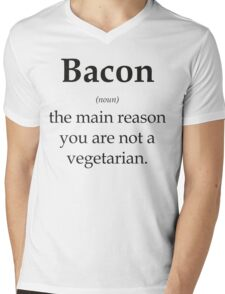 Bacon - the main reason you are not a vegetarian Mens V-Neck T-Shirt