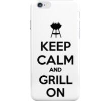 Keep calm and grill on iPhone Case/Skin