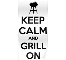 Keep calm and grill on Poster