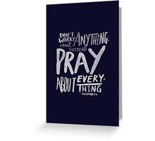 Dont Worry, Pray x Navy Greeting Card