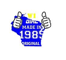This Wisconsin Girl Made in 1985 Photographic Print