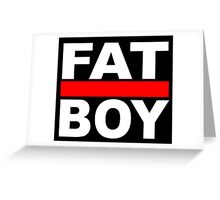FAT BOY with a black background Greeting Card