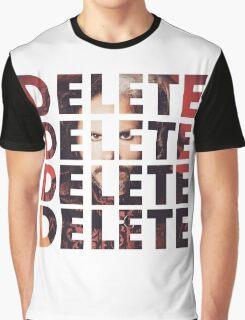 DELETE DELETE DELETE Graphic T-Shirt