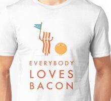 Everybody Loves Bacon Unisex T-Shirt