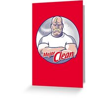 Major Clean Greeting Card
