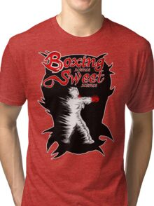 Boxing Sweet science Tri-blend T-Shirt