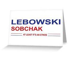 Lebowski Sobchak 2016 Greeting Card