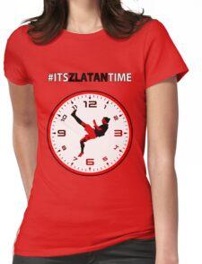#ItsZlatanTime - Its Zlatan Ibrahimovic Time at Man Utd Womens Fitted T-Shirt