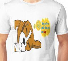 Sleeping dog Advice Unisex T-Shirt