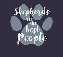 Shepherds are the Best People Unisex T-Shirt
