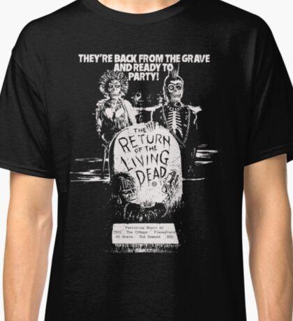return of the living dead t shirt Classic T-Shirt