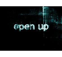 Open Up to Distress Photographic Print