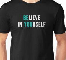 Believe in Yourself Apparel Men Women Mugs Cases Unisex T-Shirt