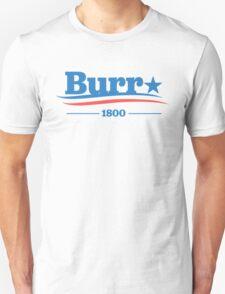 AARON BURR 1800 - Alexander Hamilton Unisex T-Shirt