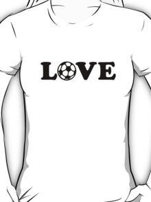 Soccer football love  T-Shirt