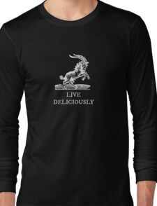Live Deliciously Long Sleeve T-Shirt