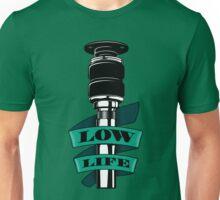 Low Life Strut Unisex T-Shirt
