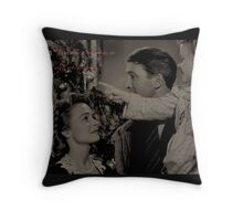 Every time a bell rings, an angel gets his wings. Throw Pillow