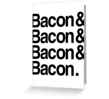 Bacon And Greeting Card