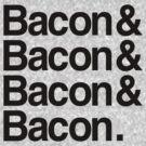 Bacon And by AngryMongo