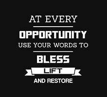 At Every Opportunity Use Your Words to Bless Lift and Restore - White Print Men's Baseball ¾ T-Shirt