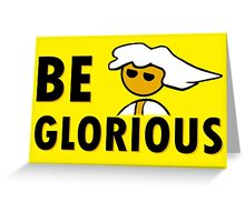 Be Glorious Steam PC Master Race Geek Greeting Card