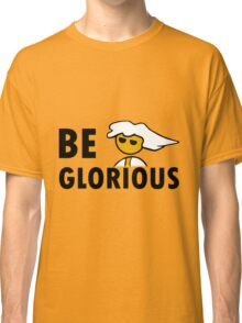 Be Glorious Steam PC Master Race Geek Classic T-Shirt