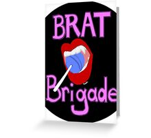 Brat Brigade Patch Greeting Card