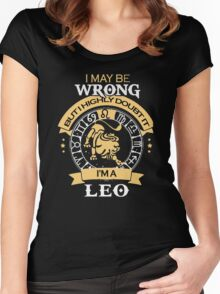 I maybe Wrong- but I high doubt it - I'm a LEO Women's Fitted Scoop T-Shirt