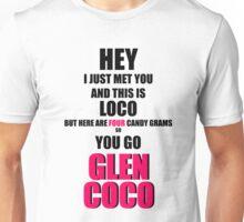 Call Me, Glen Coco Unisex T-Shirt