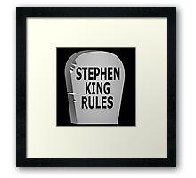 Stephen King Rules Framed Print