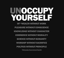 unoccupy yourself Unisex T-Shirt