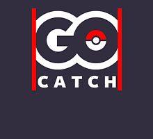 Go Catch Unisex T-Shirt