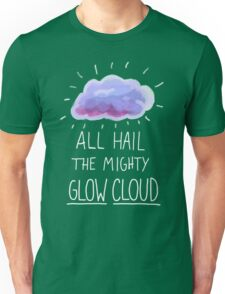 All hail the mighty glow cloud Unisex T-Shirt