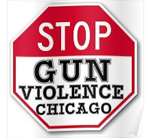 STOP GUN VIOLENCE CHICAGO Poster